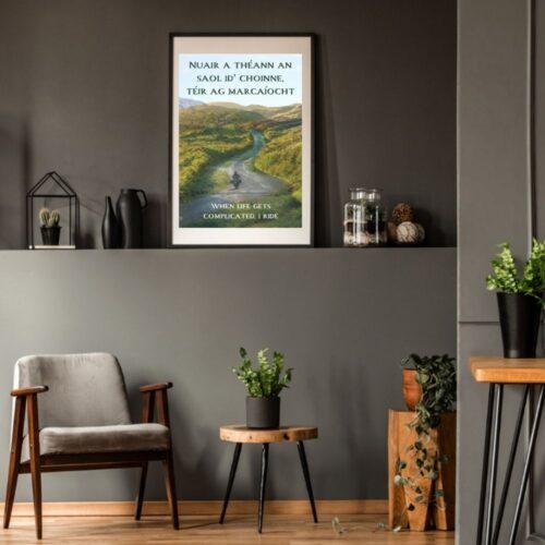 'When Life Gets Complicated, I Ride' Gaeilge Irish Print #2